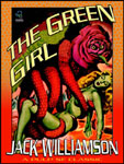 WONDER EBOOKS - The Green Girl by Jack Williamson
