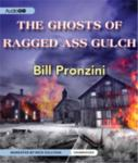 AUDIO GO - The Ghosts Of Ragged-Ass Gulch by Bill Pronzini