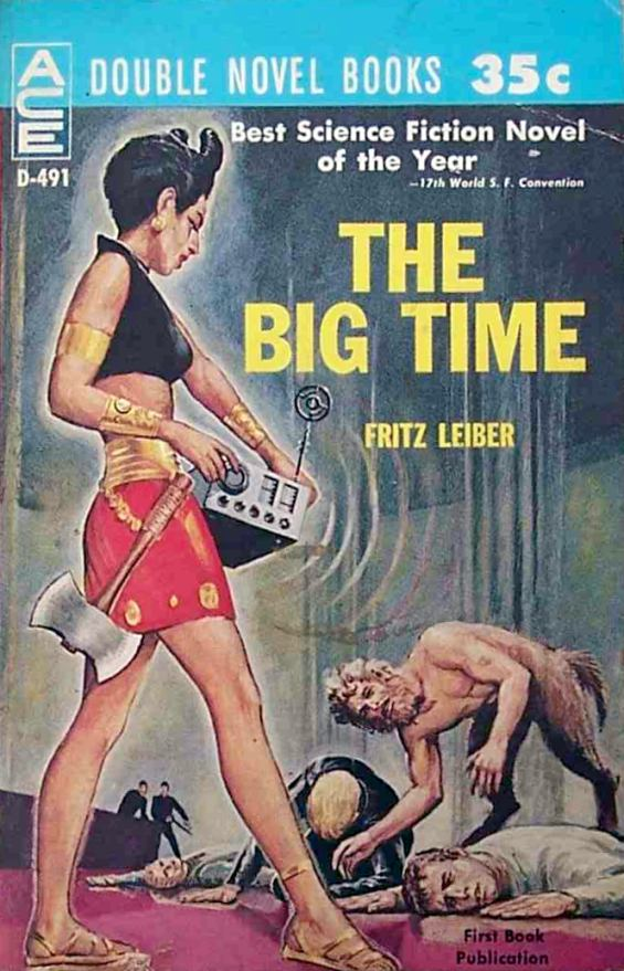 Ace Double D-491 - The Big Time by Fritz Leiber - cover by Ed Emshwiller