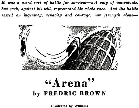 Fredric Brown's Arena - illustrated by Williams