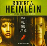 Science Fiction Audiobook - For Us, the Living by Robert A. Heinlein