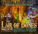 The Lair of Bones (Book 4 of the Runelords) by David Farland