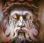 Fantasy Audiobook - Timescape by Robert Liparulo