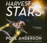BLACKSTONE AUDIO - Harvest Of Stars by Poul Anderson