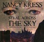 BLACKSTONE AUDIO - Steal Across The Sky by Nancy Kress