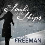 BLACKSTONE AUDIO - The Ship Of The Souls by Brian Freeman