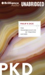 BRILLIANCE AUDIO - The Transmigration Of Timothy Archer by Philip K. Dick