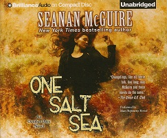 Fantasy Audiobook - One Salt Sea by Seanan McGuire