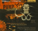 Science Fiction Audiobook - Pump Six and Other Stories by Paolo Bacigalupi