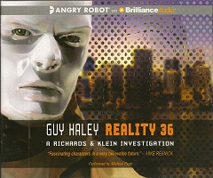 Reality 36 by Guy Haley