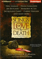 Fantasy and Science Fiction Audiobook - Songs of Love and Death edited by George R.R. Martin and Gardner Dozois