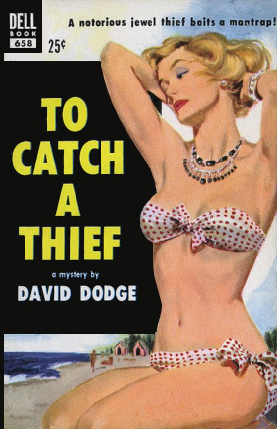 Dell 658 - To Catch A Thief by David Dodge