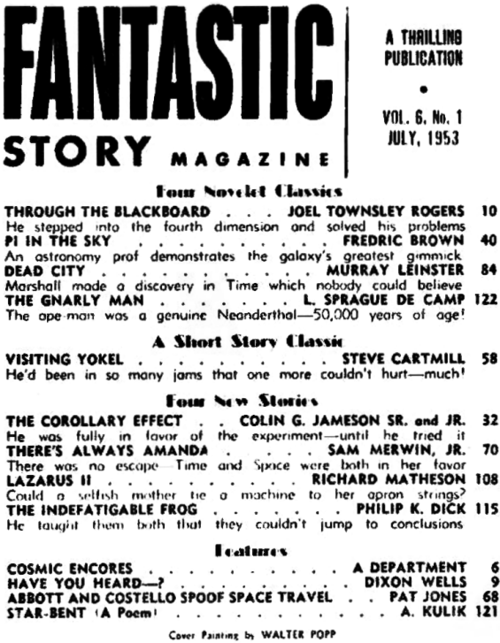 Fantastic Story Magazine, July 1953 - Table Of Contents (includes The Indefatigable Frog by Philip K. Dick)