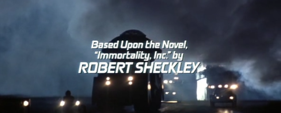 "Freejack credits - ""Based upon the novel ""Immortality, Inc."" by Robert Sheckley"
