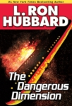 GALAXY AUDIO - The Dangerous Dimension by L. Ron Hubbard