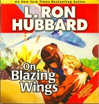 Audiobook - On Blazing Wings by L. Ron Hubbard