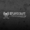 H.P. Lovecraft Literary Podcast