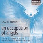 IAMBIK AUDIO - An Occupation Of Angels by Lavie Tidhar