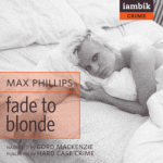 IAMBIK AUDIO - Fade To Blonde by Max Phillips