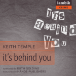 IAMBIK AUDIO - It's Behind You by Keith Temple