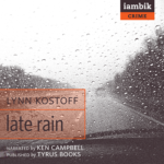 IAMBIK AUDIO - Late Rain by Lynn Kostoff