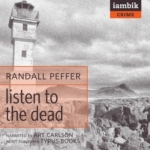 iambik audio - Listen To The Dead by Randall Peffer