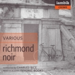 iambik audio - Richmond Noir by various