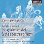 IAMBIK AUDIO - The Golden Casket And The Spectres Of Light by Katie Paterson