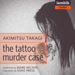 IAMBIK AUDIO - The Tattoo Murder Case by Akimitsu Takagi