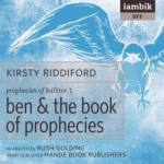 IAMBIK AUDIO - Ben And The Book Of Prophecies by Kristy Riddiford
