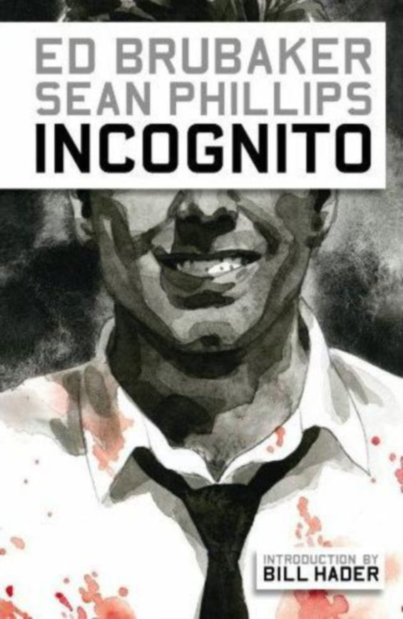 Incognito by Ed Brubaker and Sean Phillips