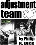 LIBRIVOX - Adjustment Team by Philip K. Dick