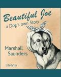 LIBRIVOX - Beautiful Joe by Marshall Saunders