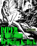 LIBRIVOX - Piper In The Woods by Philip K. Dick