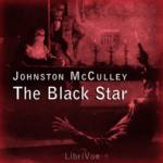 LIBRIVOX - The Black Star by Johnston McCulley