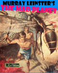 LIBRIVOX - The Mad Planet by Murray Leinster