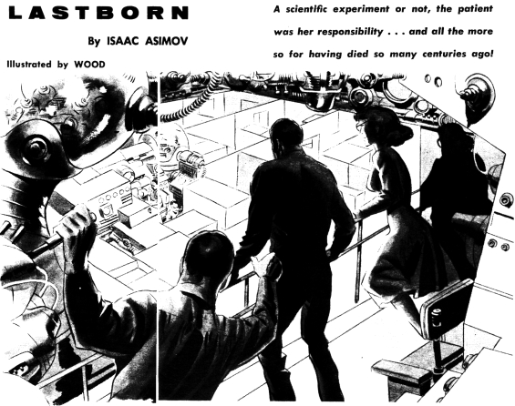 Lastborn by Isaac Asimov - illustration by Wood