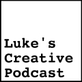Luke's Creative Podcast