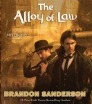Fantasy Audiobook - The Alloy of Law by Brandon Sanderson