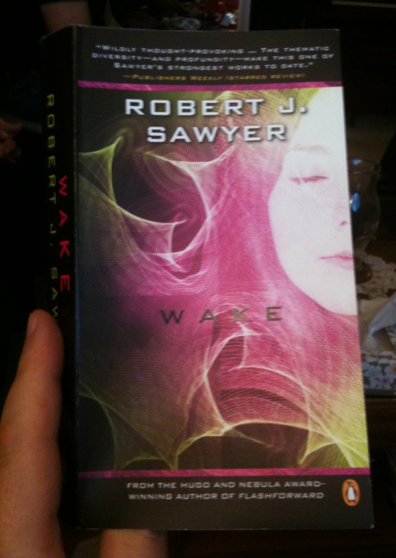 Penguin paperback of Wake by Robert J. Sawyer