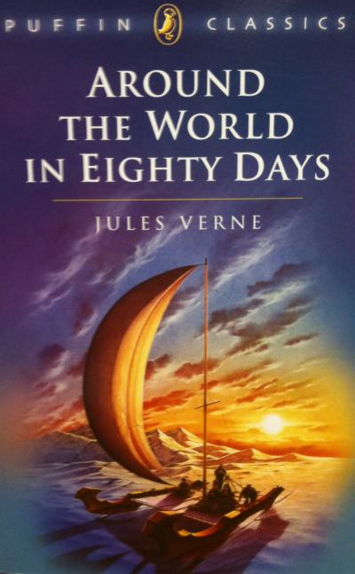 Puffin Classics - Around The World In Eighty Days by Jules Verne