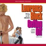 RECORDED BOOKS - Getting Off by Lawrence Block