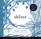 SCHOLASTIC AUDIO - Shiver by Maggie Stiefvater