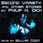 Eloquent Voice - Second Variety And Other Stories by Philip K. Dick