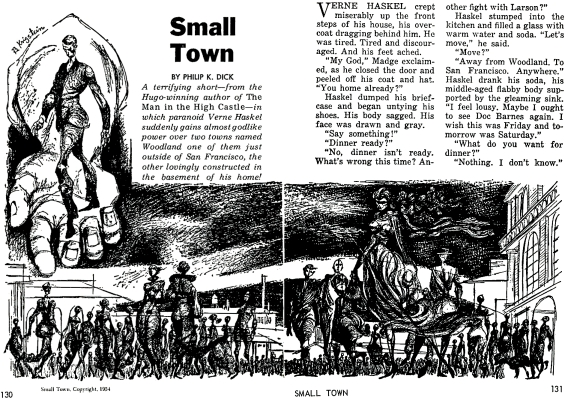 Small Town by Philip K. Dick second publication in the April 1967 issue of Amazing Stories