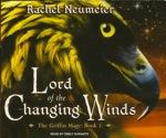 Fantasy Audiobook - Lord of the Changing Winds by Rachel Neumeier