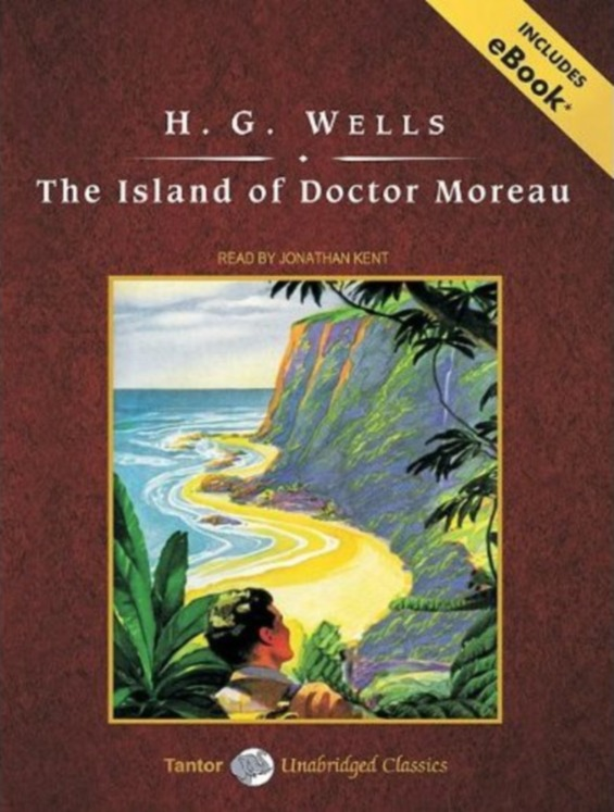TANTOR MEDIA - The Island Of Doctor Moreau by H.G. Wells