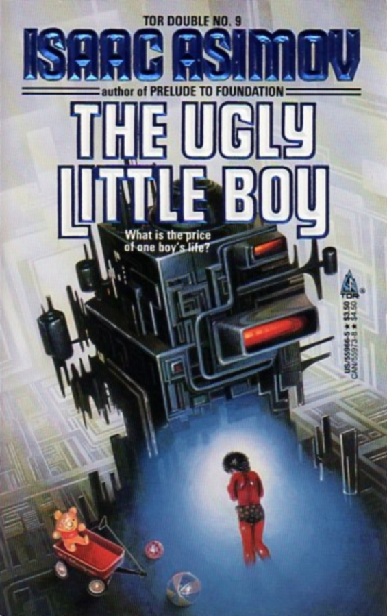 TOR Double No. 8: The Ugly Little Boy by Isaac Asimov