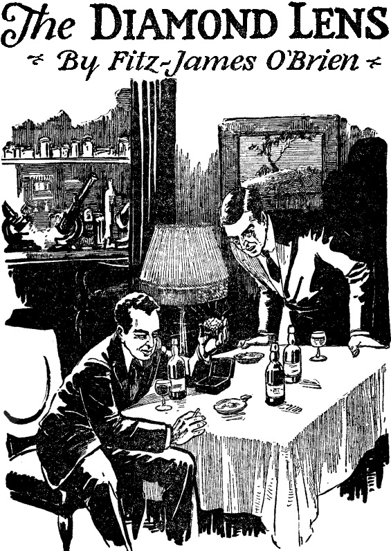 The Diamond Lens by Fitz James O'Brien - illustration uncredited - December 1926 issue of Amazing Stories