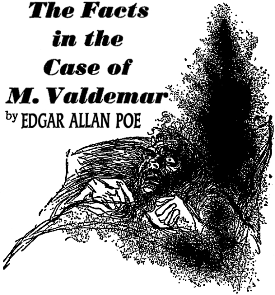 The Facts In The Case Of M. Valdemar - illustration by Irv Docktor